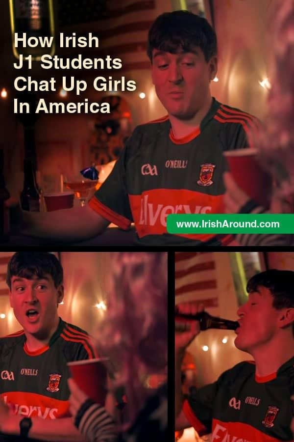 Chat-up-girls-PIN-Irish J1 Students
