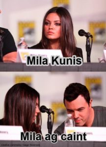 Mila Kunis Irish Memes