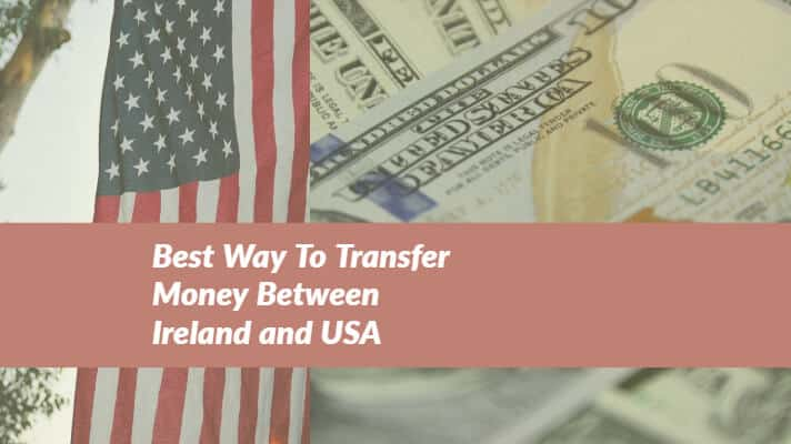 Awe Inspiring Best Way To Transfer Money Between Ireland And Usa While Saving Money Wiring Cloud Hisonuggs Outletorg