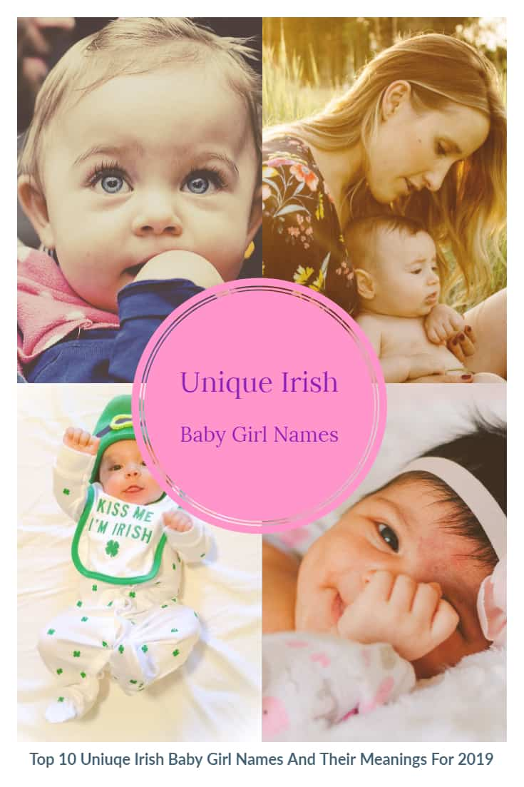 Top 10 Unique Irish Baby Girl Names And Their Meanings For