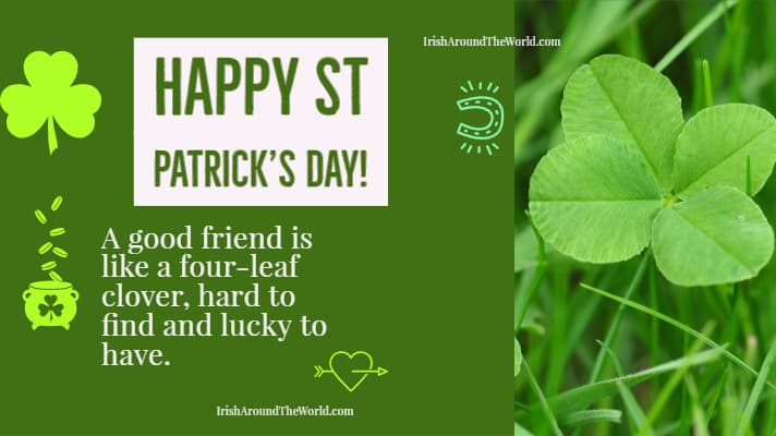 Share with a friendfor St Patrick's day 2020! A good friend is like a four-leaf clover, hard to find and lucky to have.?