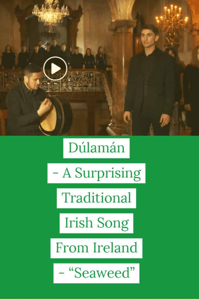 "Dúlamán – A Surprisng Traditional Irish Song From Ireland – ""Seaweed"""