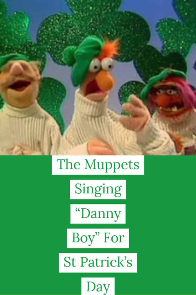 "The Muppets Singing ""Danny Boy"" For St Patrick's Day"