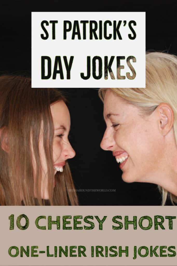 St Patrick's day jokes 10 Cheesy short one liners