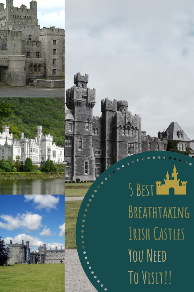 5 Best Breathtaking Irish Castles You Need To Visit In 2019