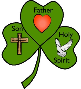 Father, Son And Holy Spirit that St Patrick used to demonstrate using the shamrock.