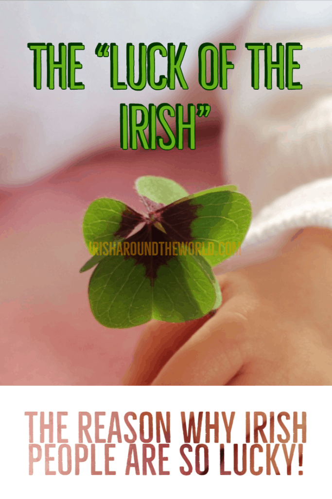 Why irish people are so lucky