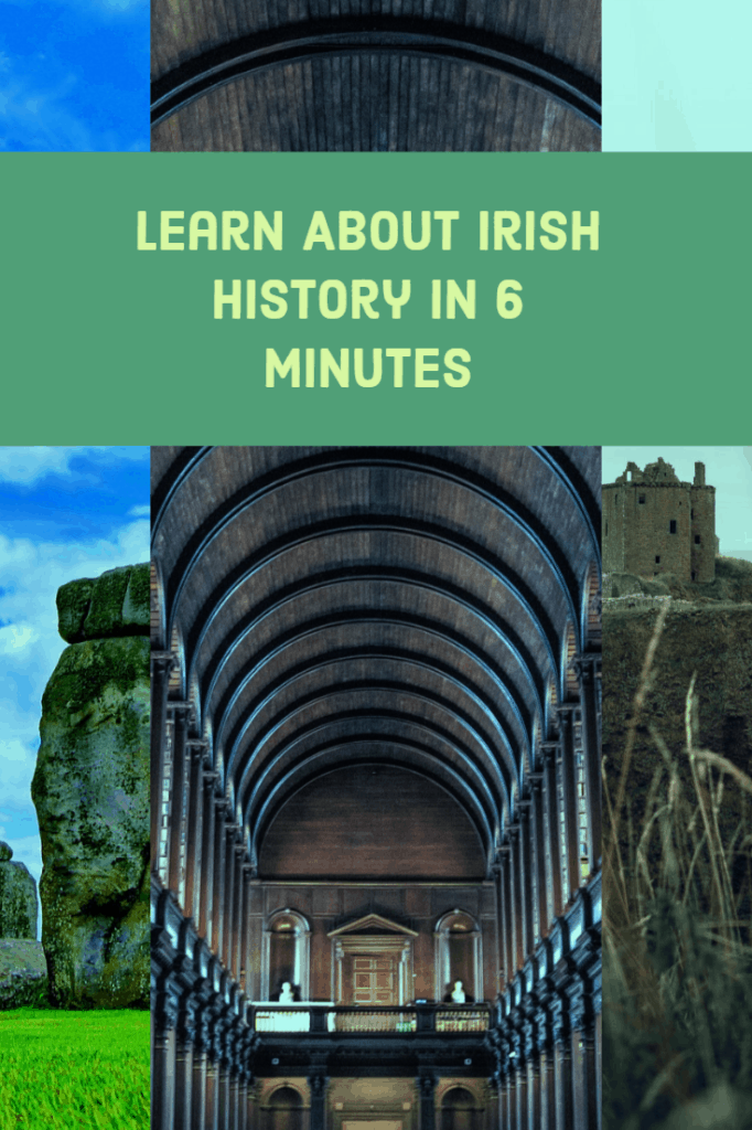 History of Ireland - learn about Irish History in 6 minutes