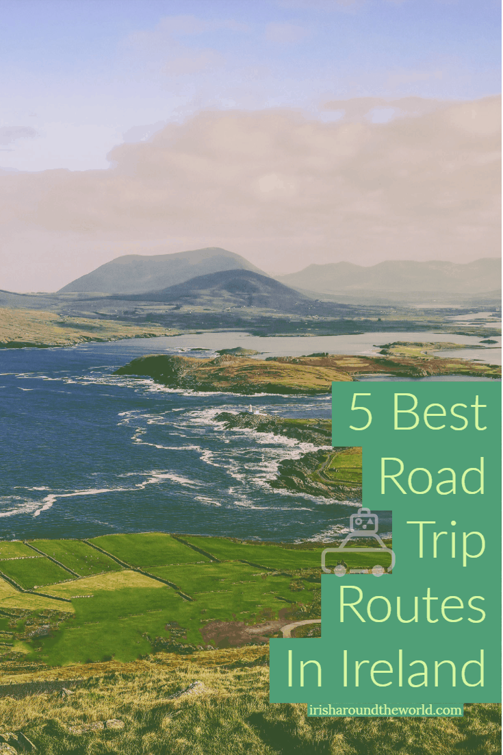 Dreaming of an Irish road trip? Here are our 5 best road trip routes in Ireland!