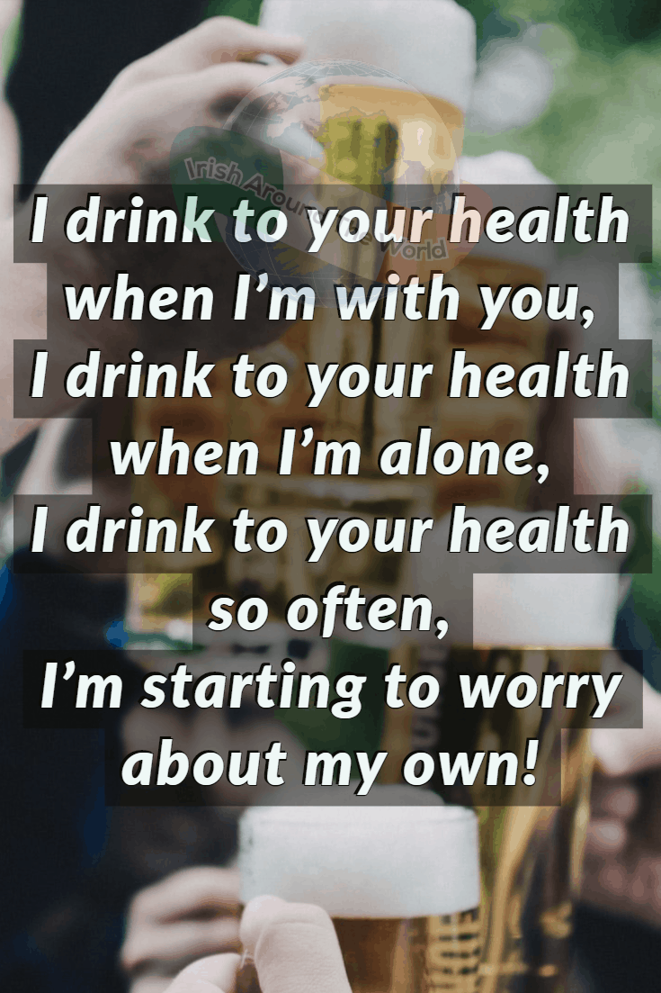 Irish Sayings: A Toast To Your Health