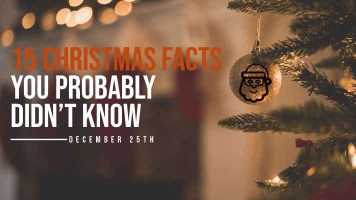 15 Christmas facts that you might not know