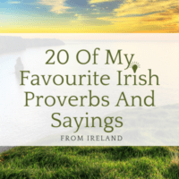 20 of my favourite Irish sayings about Ireland