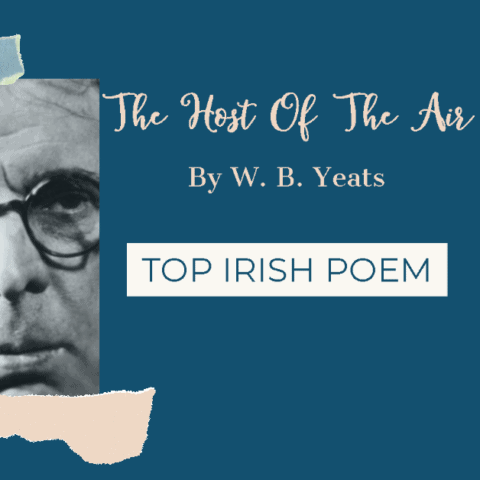 The Host Of The Air By William Butler Yeats
