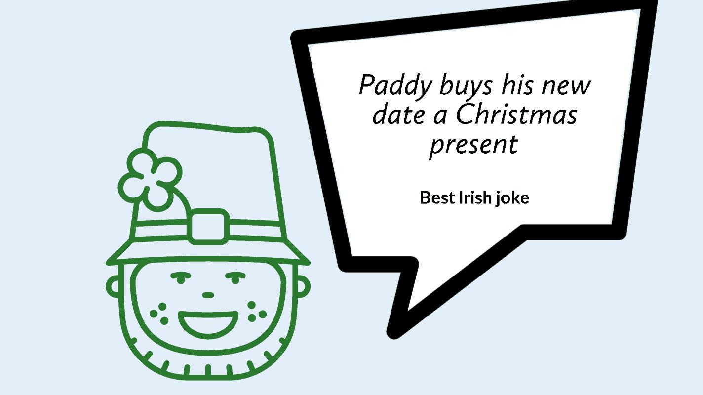 best Irish joke you have heard in a while