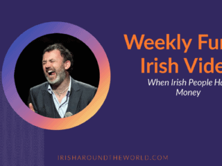 Weekly funny Irish video when Irish people had money