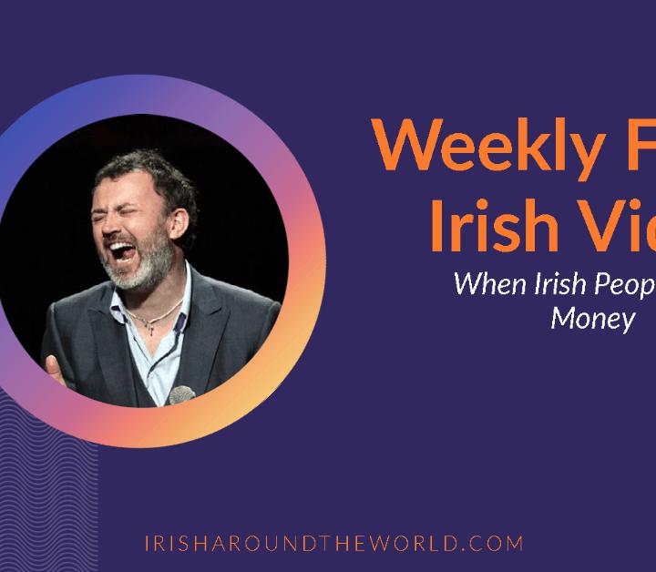 Weekly funny Irish video when Irish people had money