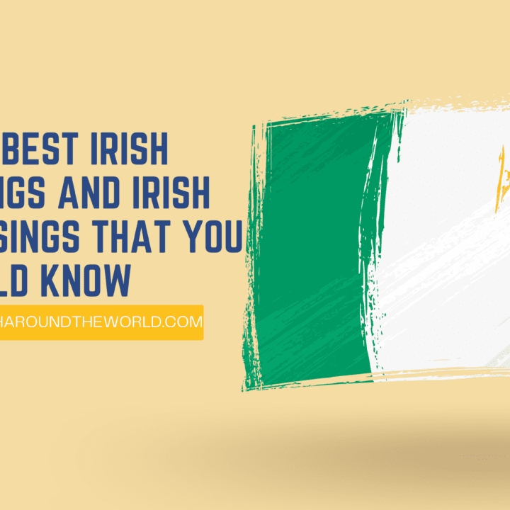 100+ Best Irish Sayings And Irish Blessings That You Should Know