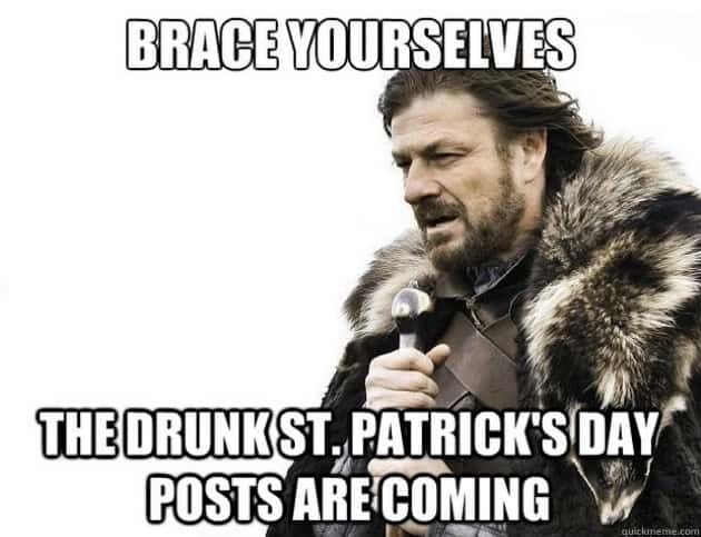 Brace yourselves for St Patrick's day memes