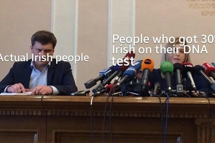 Irish memes for St Patrick's day when people think they are Irish
