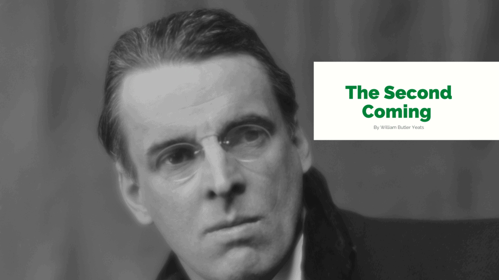 The Second Coming By William Butler Yeats – Top Irish Poem