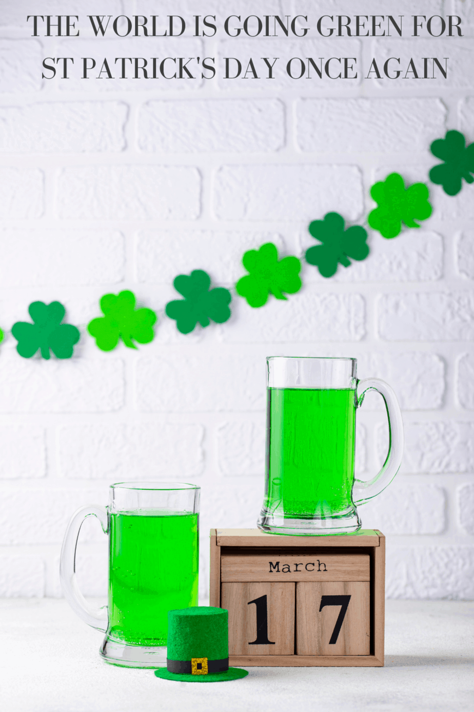 The world going green once again for St Patrick's day 2021