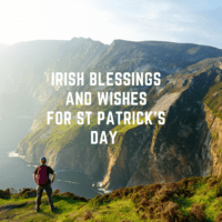 Top 10 Irish Blessings And Wishes For St Patrick's Day 2021