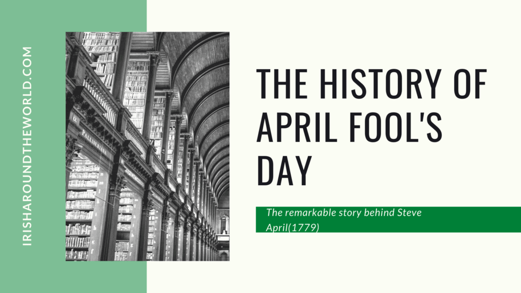 The History Of April Fool's Day (Steve April 1779)