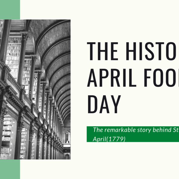 The History Of April Fool's Day