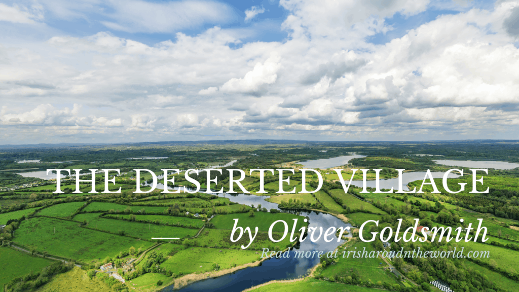 Top Irish Poem: The Deserted Village by Oliver Goldsmith