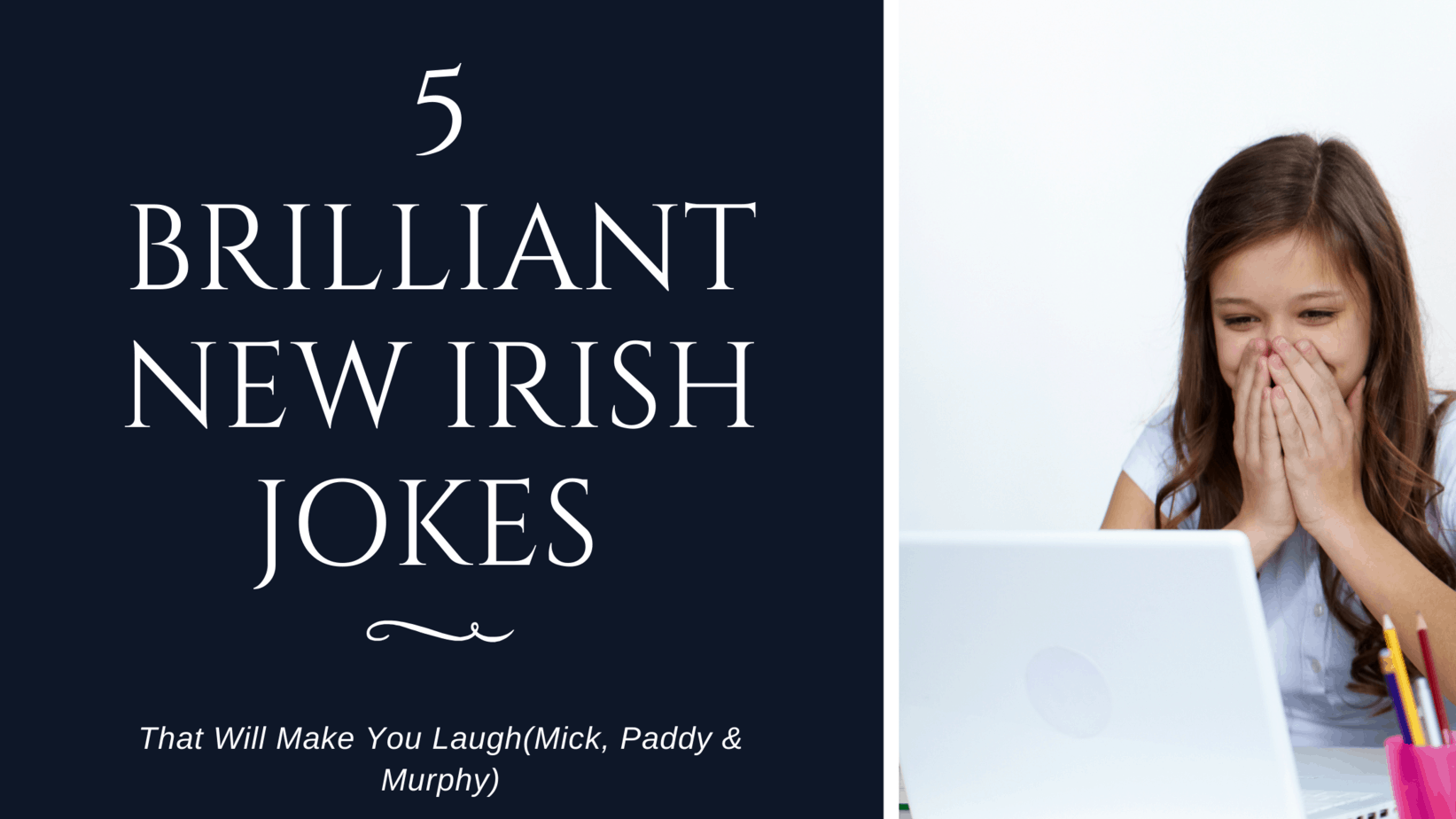 Brilliant new Irish jokes