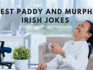 5 Best Paddy And Murphy Irish Jokes